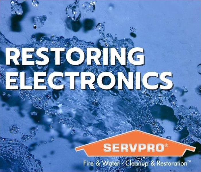 Why SERVPRO Restoring Electronics