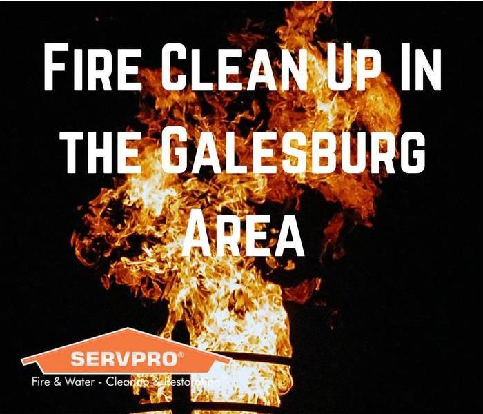 Fire Damage Fire Clean Up In the Galesburg Area