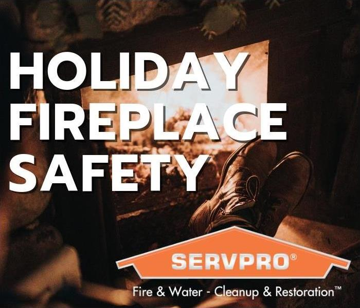 Fire Damage Holiday Fireplace Safety